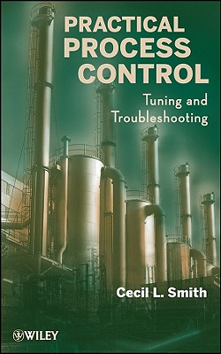 Practical Process Control By Smith, Cecil L.