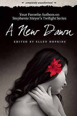 A New Dawn By Hopkins, Ellen (EDT)/ Wilson, Leah (CON)